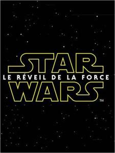 Affiche française provisoire de Star Wars 7